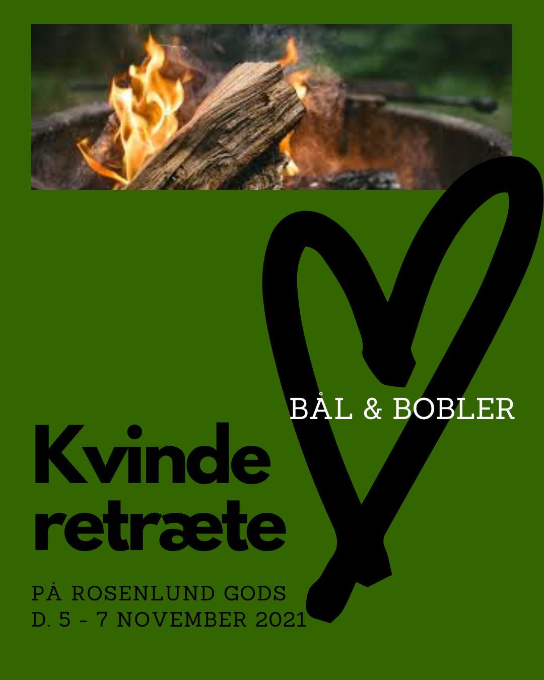 """kvinde retræte november 2021 """"Bål og Bobler"""" Rosenlund Gods"""